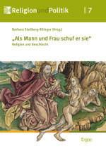 Stollberg-Rilinger_Als_Mann_und_Frau_schuf_er_sie