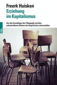 Huisken_Erziehung_im_Kapitalismus