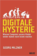 Milzner_Digitale_Hysterie