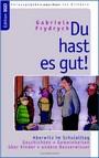 Frydrych_Du_hast_es_gut.jpg