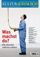 kulturaustausch_2-2013_Thema-Arbeit
